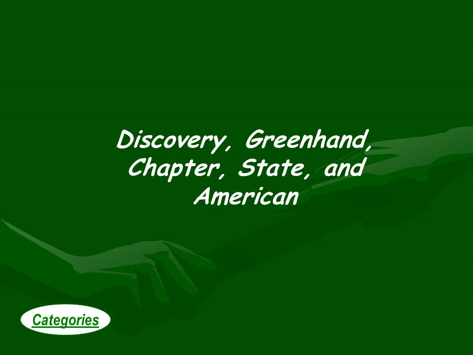 Discovery, Greenhand, Chapter, State, and American Categories