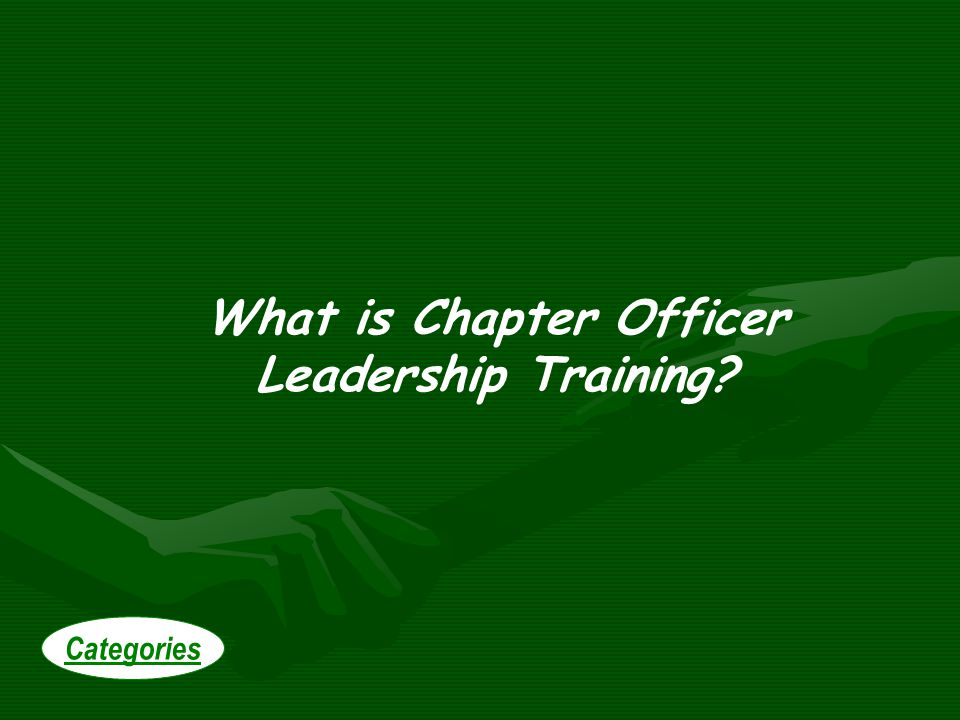 What is Chapter Officer Leadership Training Categories