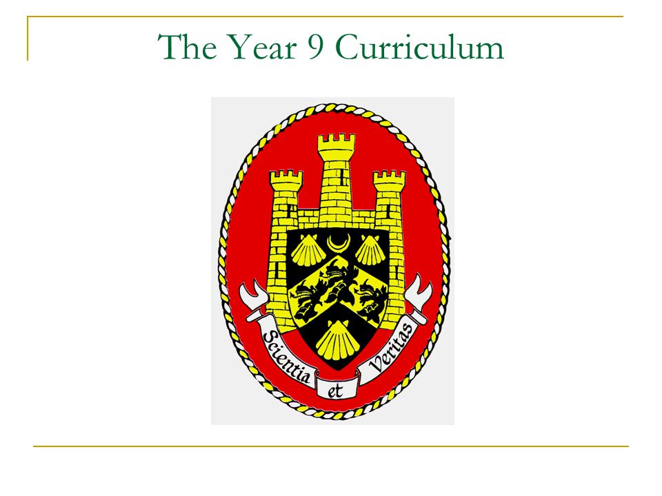 The Year 9 Curriculum