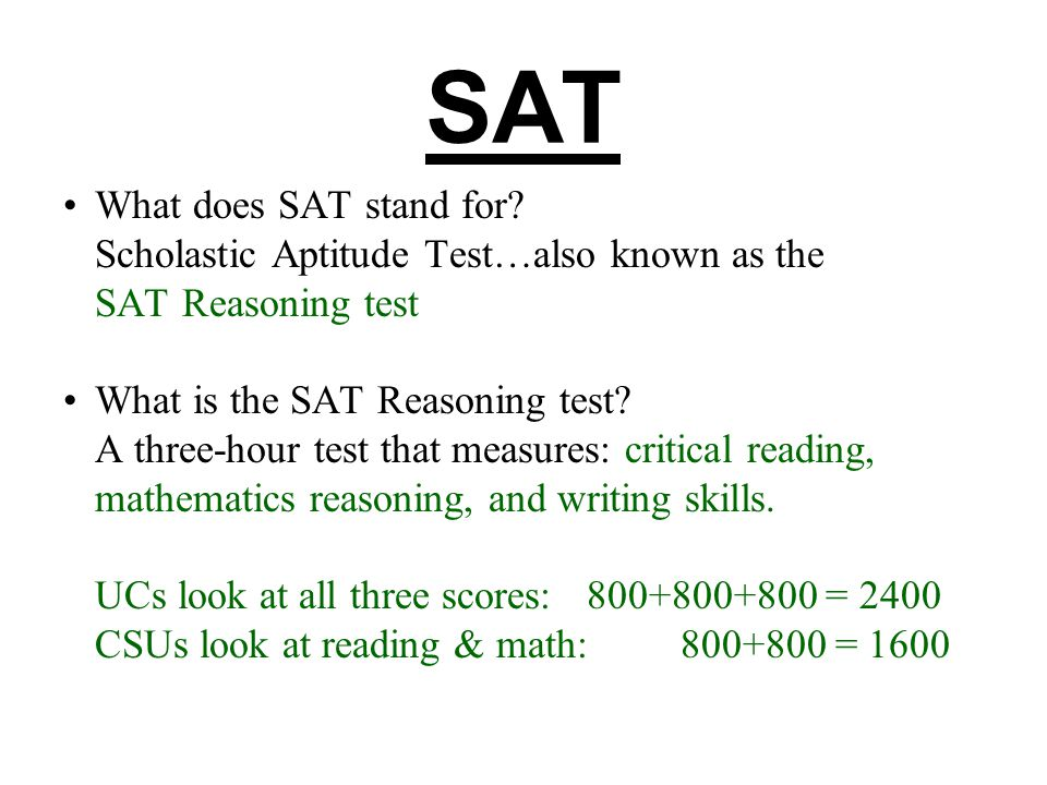 SAT What does SAT stand for.