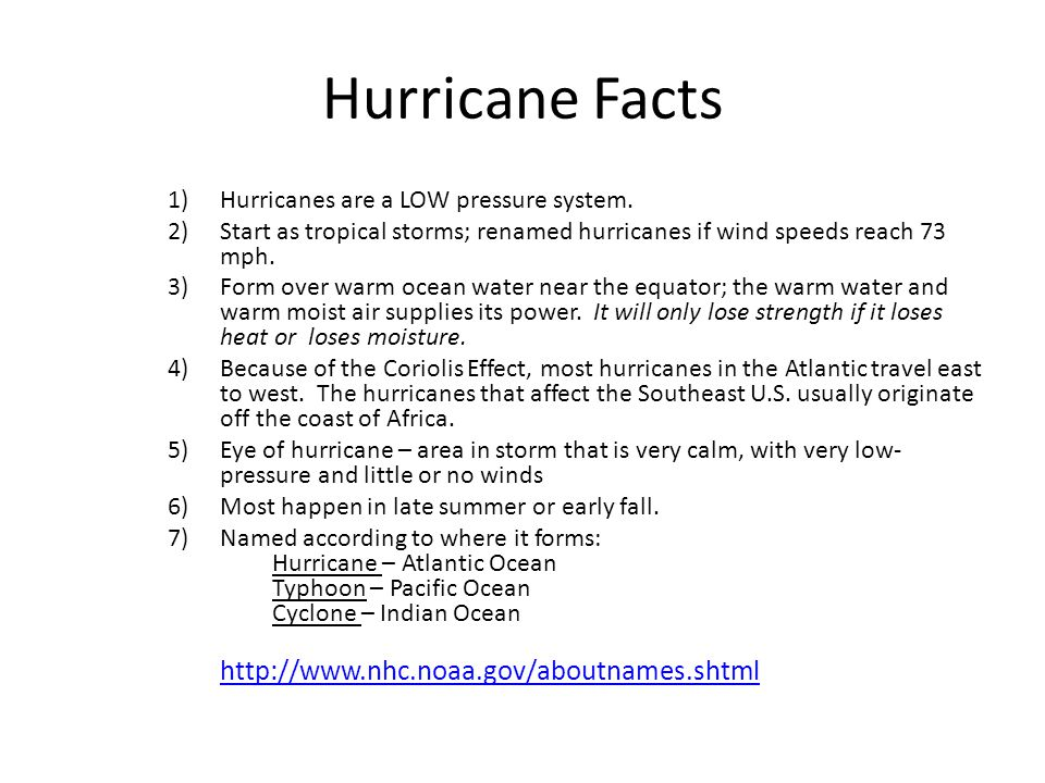 1)Hurricanes are a LOW pressure system.