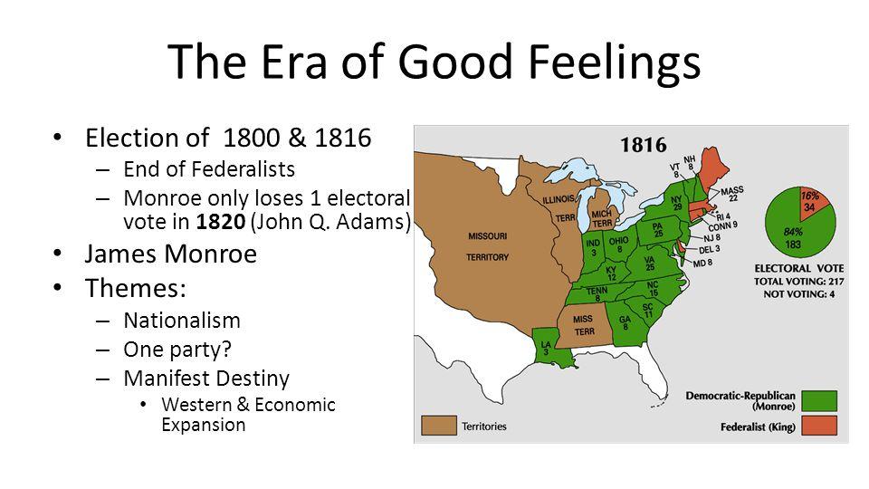 Era Of Good Feelings Essay