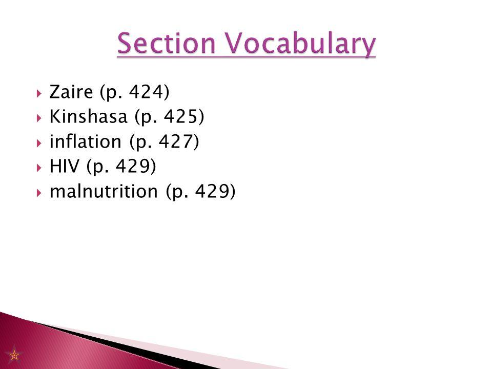  Zaire (p. 424)  Kinshasa (p. 425)  inflation (p. 427)  HIV (p. 429)  malnutrition (p. 429)