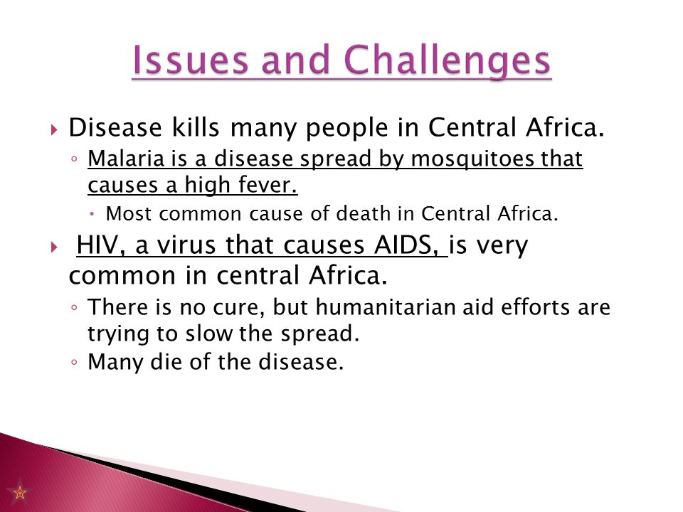  Disease kills many people in Central Africa.