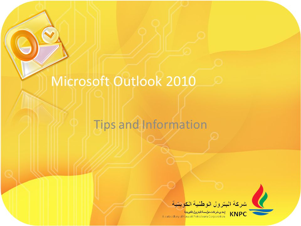 Tips and Information Microsoft Outlook 2010