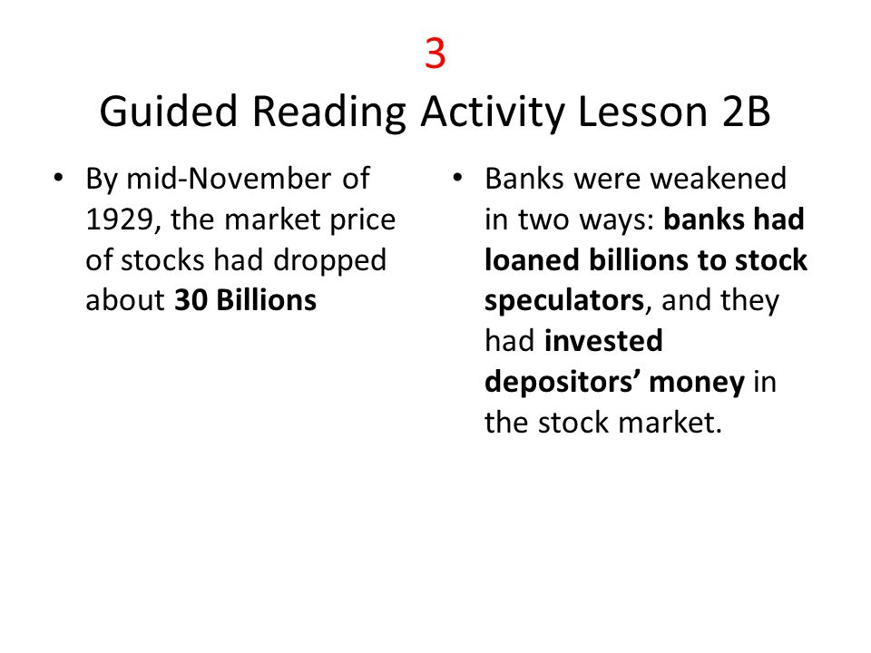 4 Guided Reading Activity Lesson 2B With less credit available, the economy went into a recession.