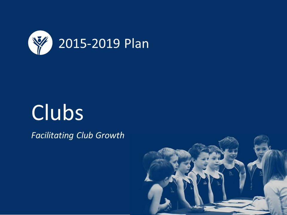 Plan Clubs Facilitating Club Growth