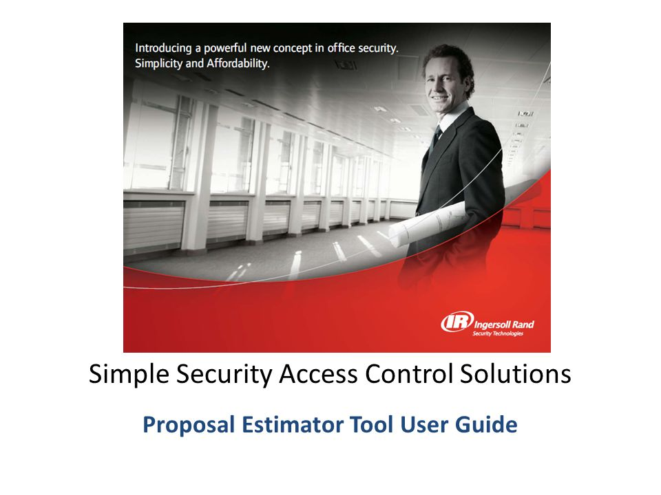 Proposal Estimator Tool User Guide Simple Security Access Control Solutions Proposal Estimator Tool User Guide