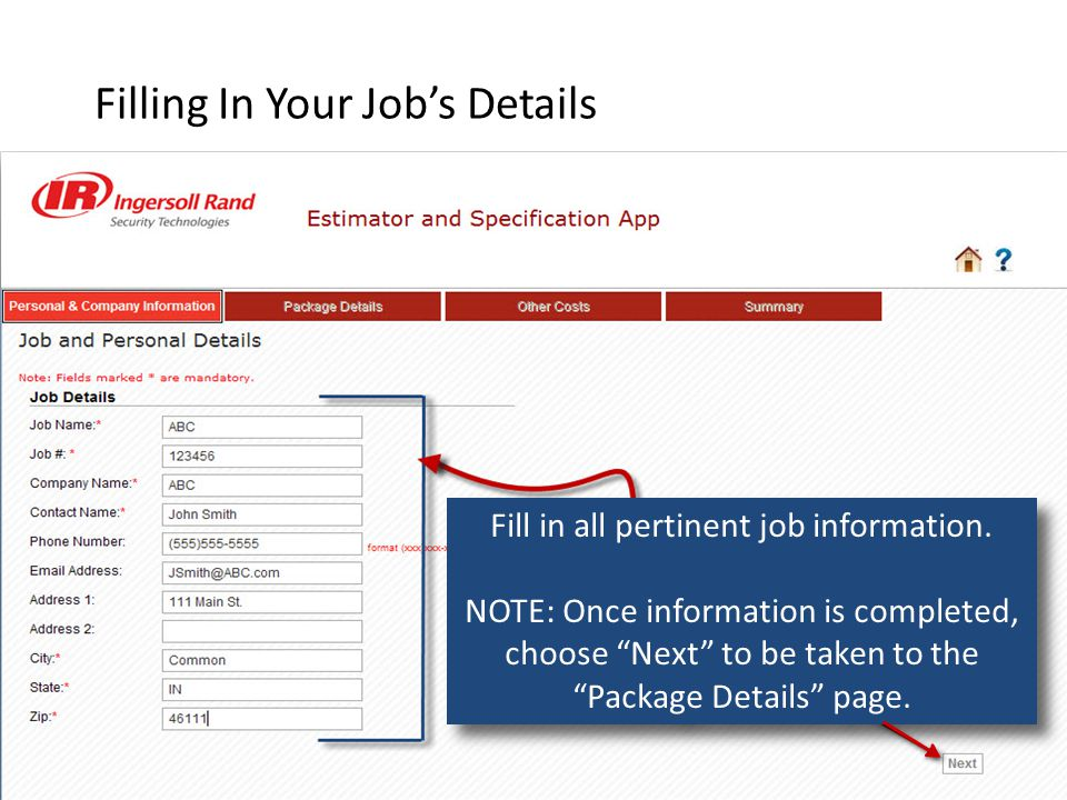Filling In Your Job's Details Fill in all pertinent job information.
