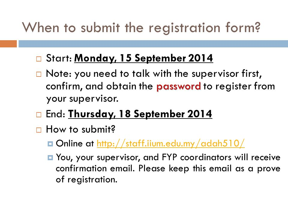 When to submit the registration form.