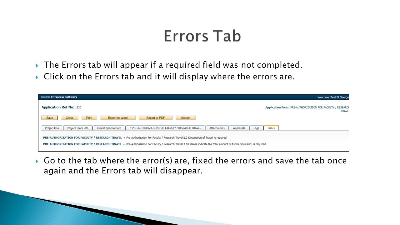  The Errors tab will appear if a required field was not completed.