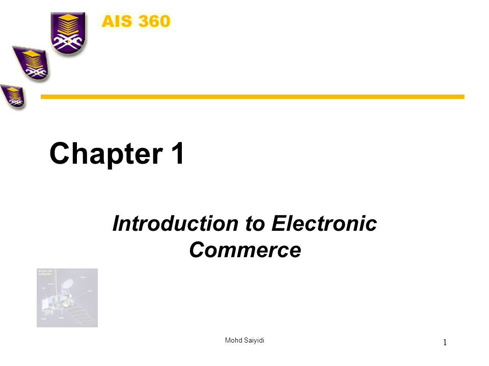 Mohd Saiyidi 2 Introduction to Electronic Commerce Definition and concepts EC Framework and field EC Business Plans, Cases and Models Benefits and Limitations of EC Digital Revolution and the Economic Impact of EC