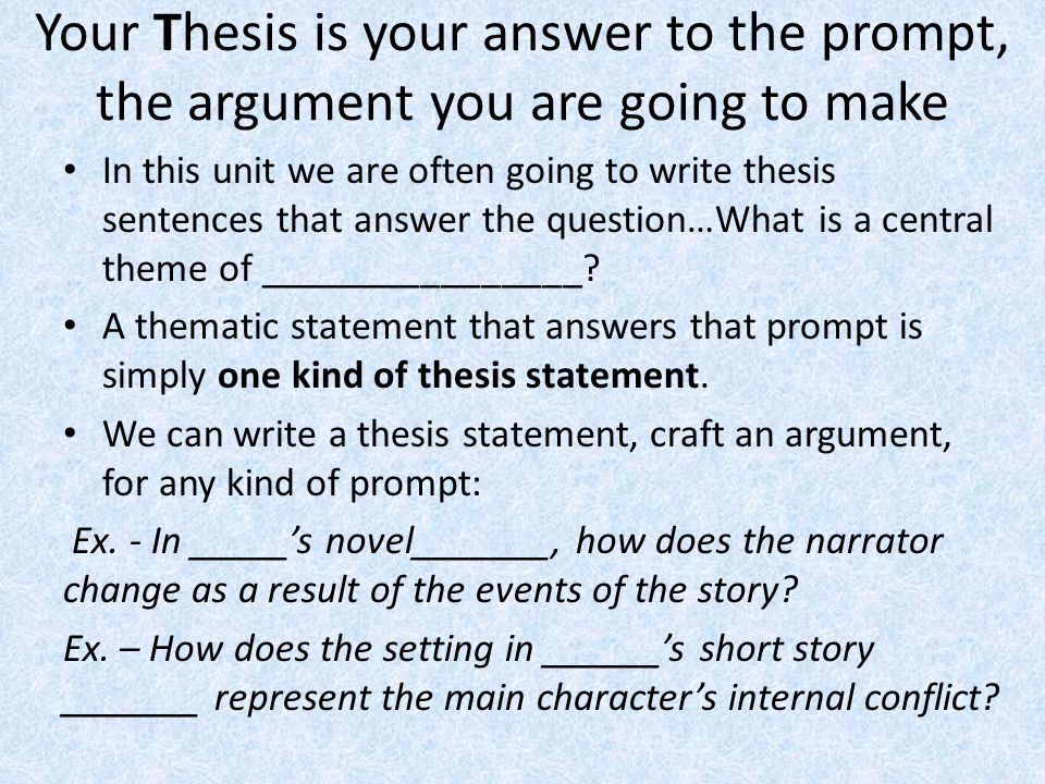 How to make my thesis statement answer the prompt?