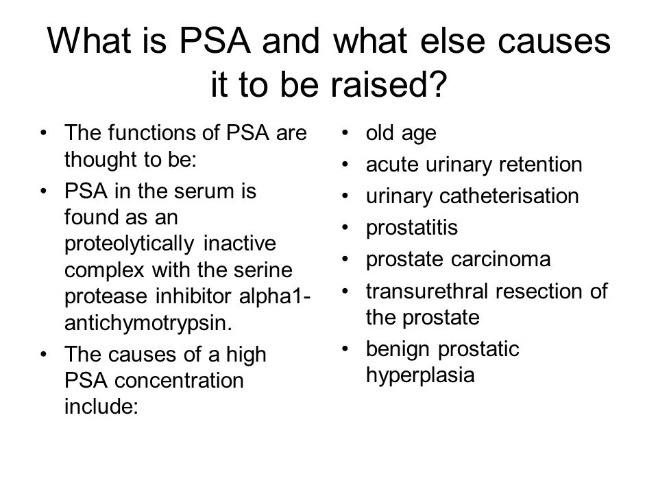 What is PSA and what else causes it to be raised.