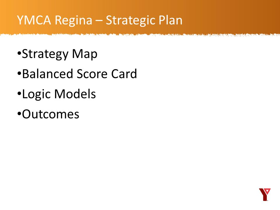 ymca strategy plan research approach Our personal approach to research livestrong at the ymca has the livestrong foundation conducted this market research study to inform its strategy.