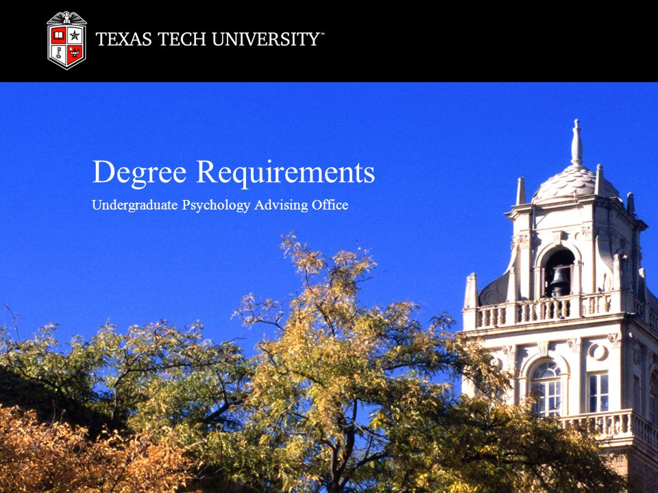 Degree Requirements Undergraduate Psychology Advising Office