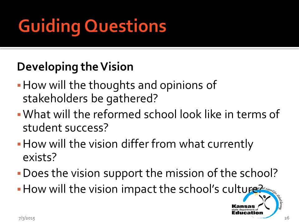 Developing the Vision  How will the thoughts and opinions of stakeholders be gathered.