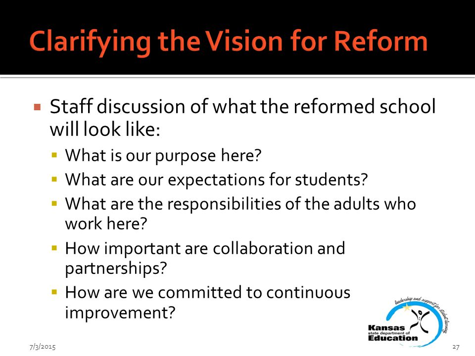  Staff discussion of what the reformed school will look like:  What is our purpose here.