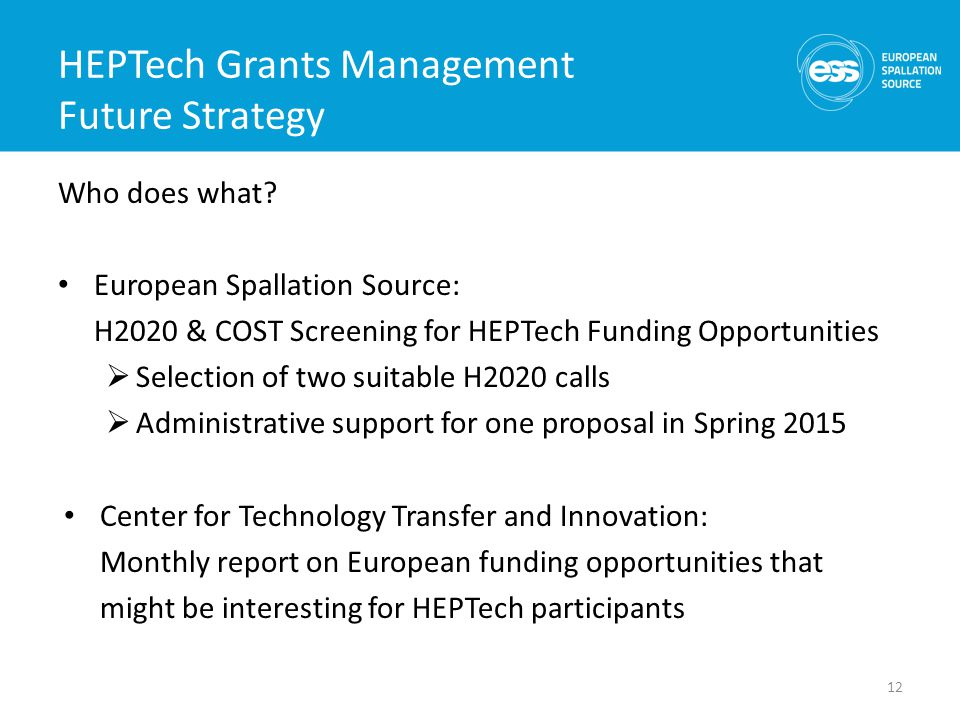 HEPTech Grants Management Future Strategy Who does what.