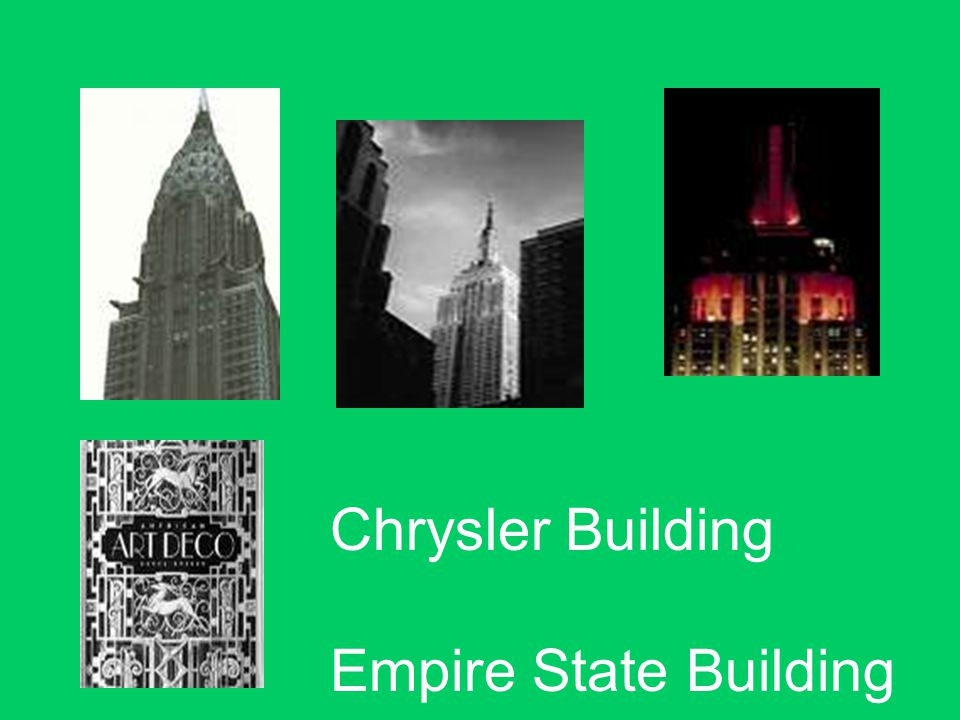 Chrysler Building Empire State Building