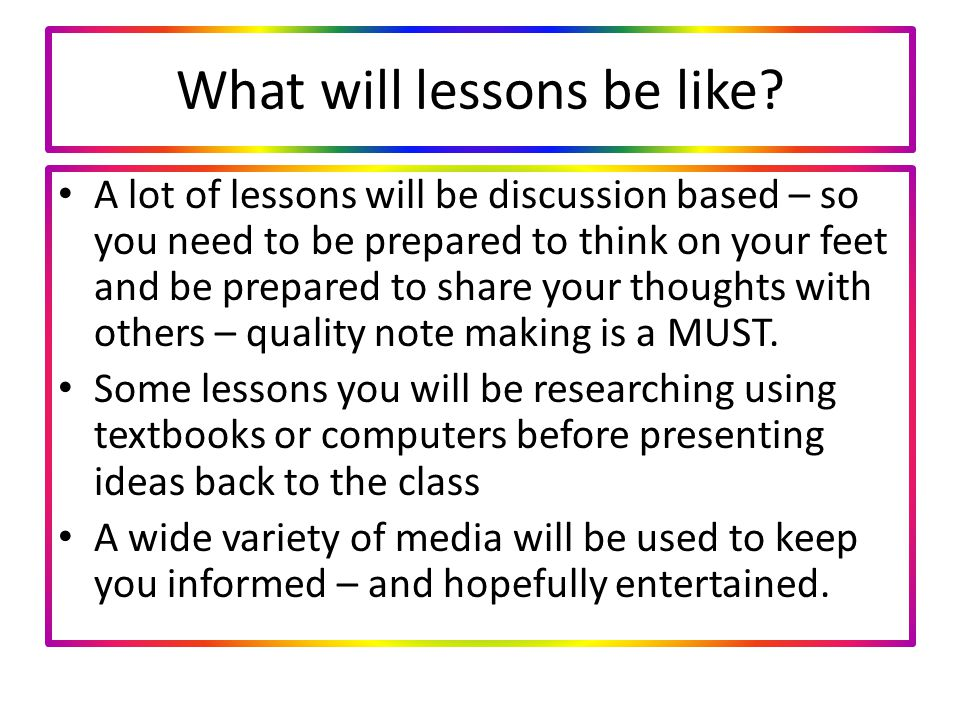 What will lessons be like.