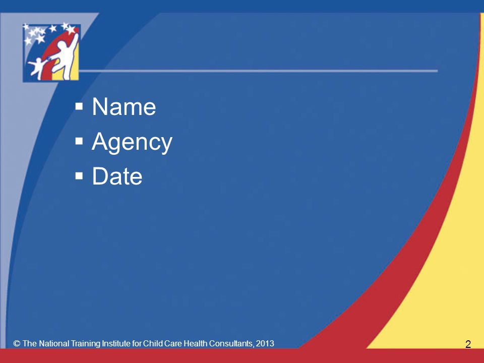 2  Name  Agency  Date