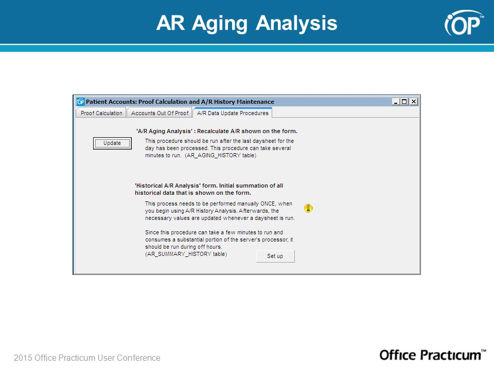 2015 Office Practicum User Conference AR Aging Analysis