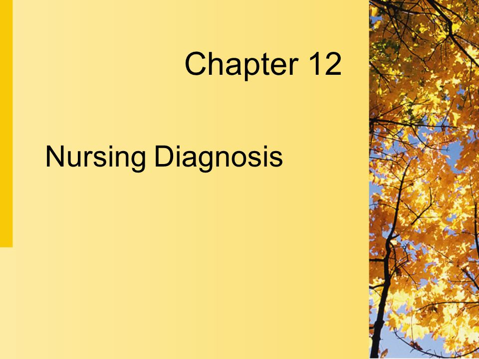 Nursing Diagnosis Chapter 12