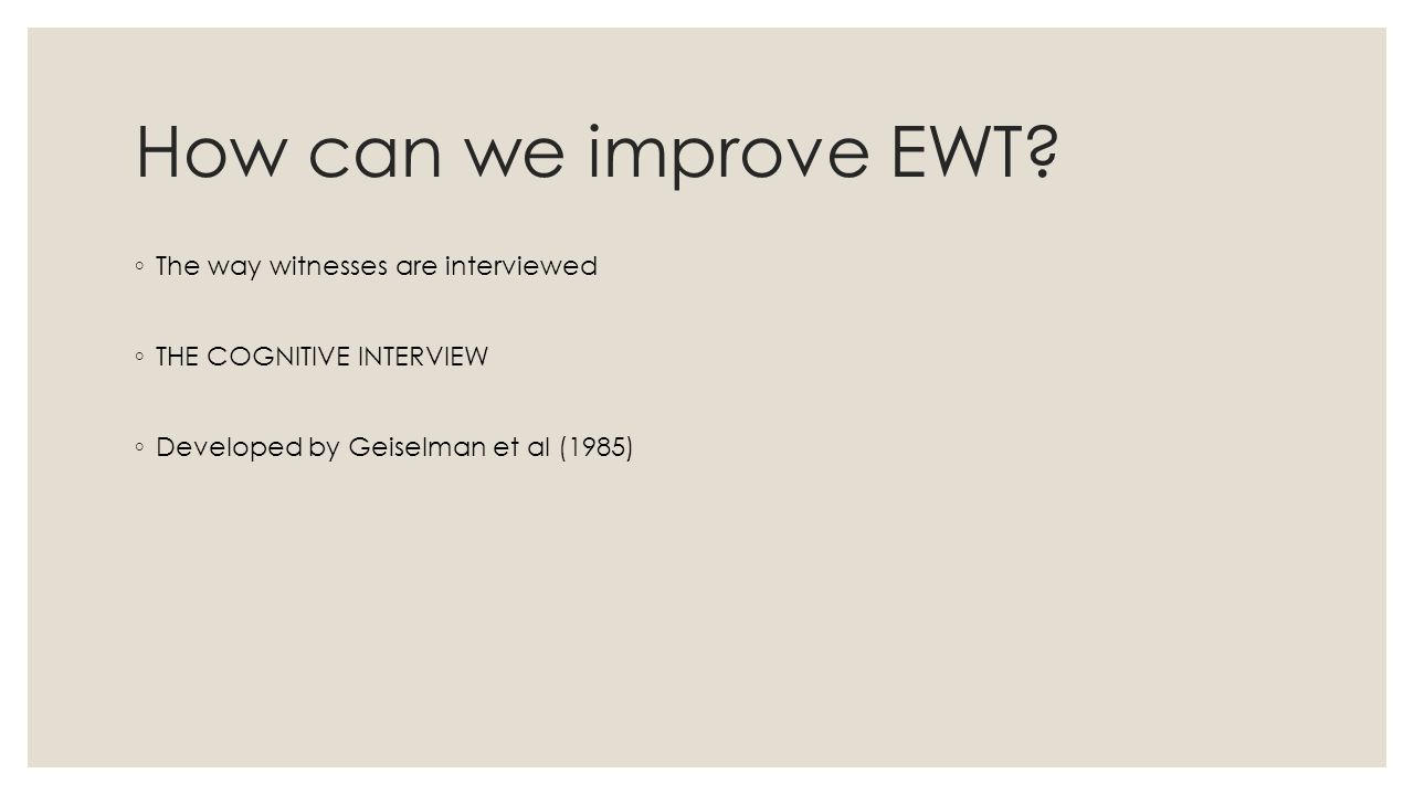 How can we improve EWT.