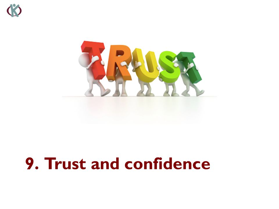 9. Trust and confidence