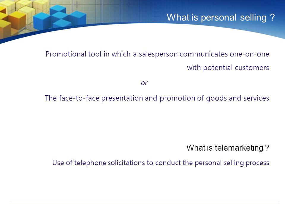 What is personal selling .