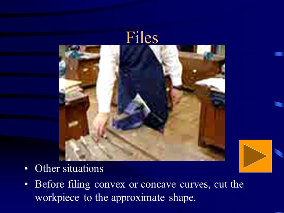 Files Filing Use the full length of the file.