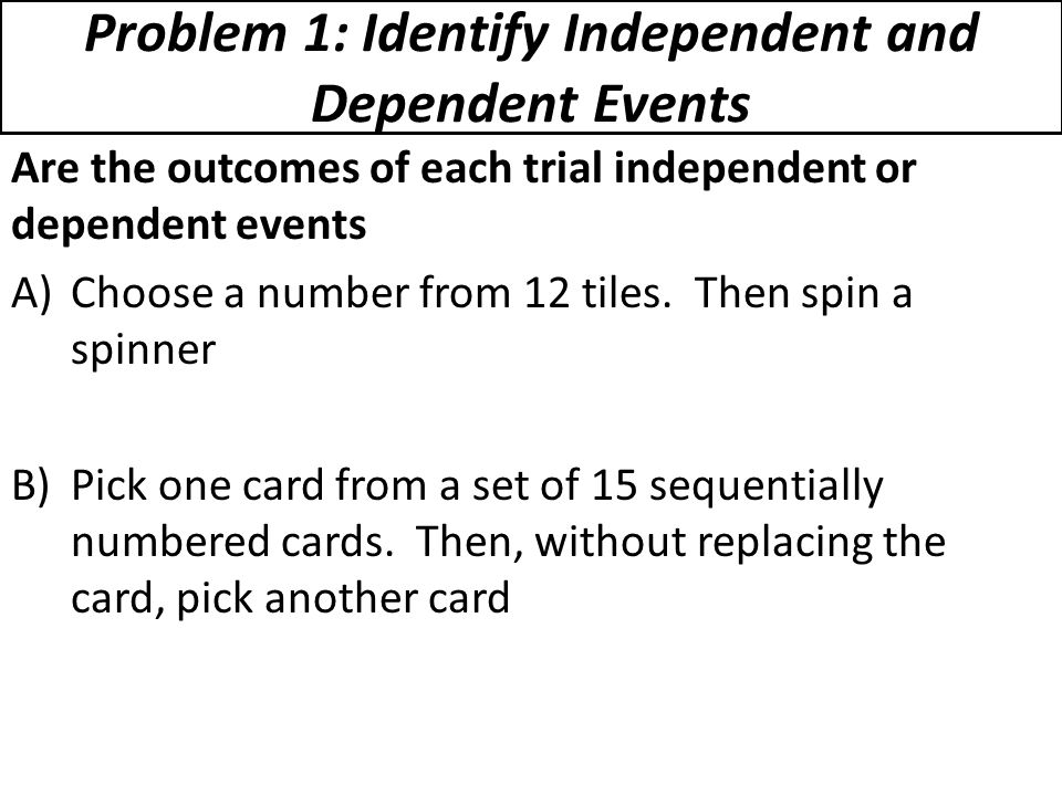 Worksheets Independent And Dependent Events Worksheet 14 5 practice worksheet probability of independent and dependent 13 4 pound event an that is made