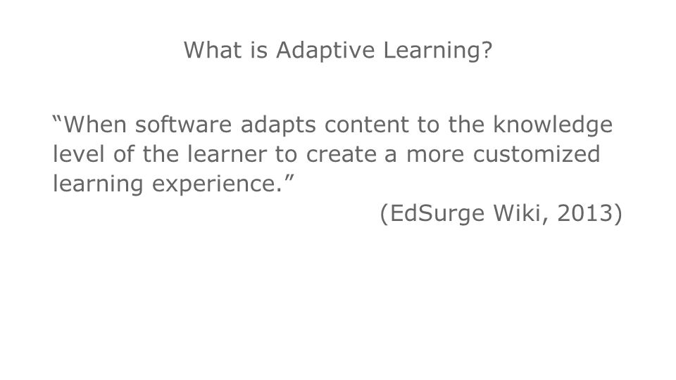 Intel® Education K-12 Resources   What is Adaptive Learning.