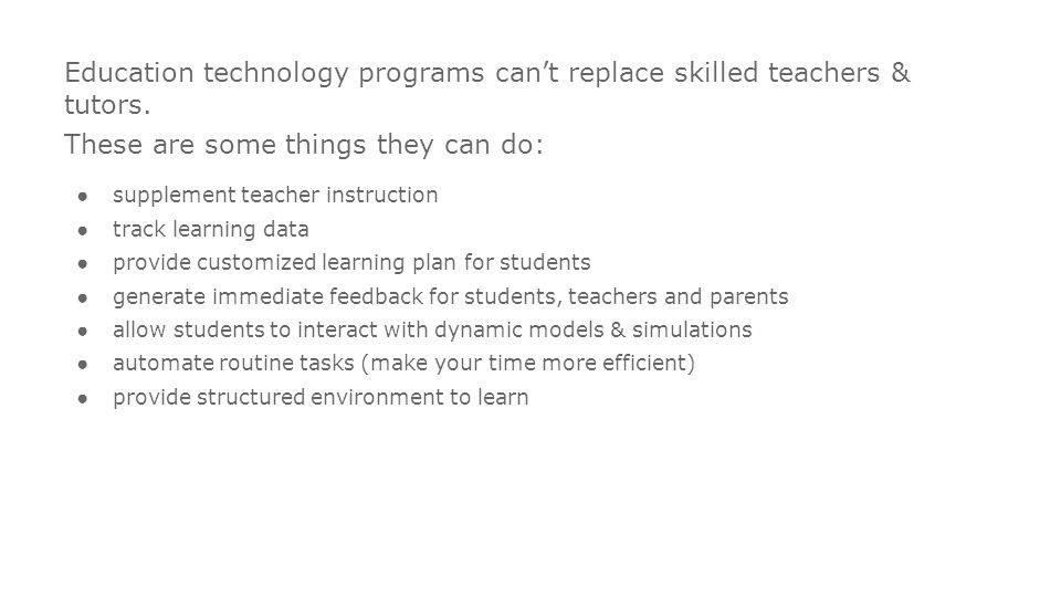 Intel® Education K-12 Resources   Education technology programs can't replace skilled teachers & tutors.