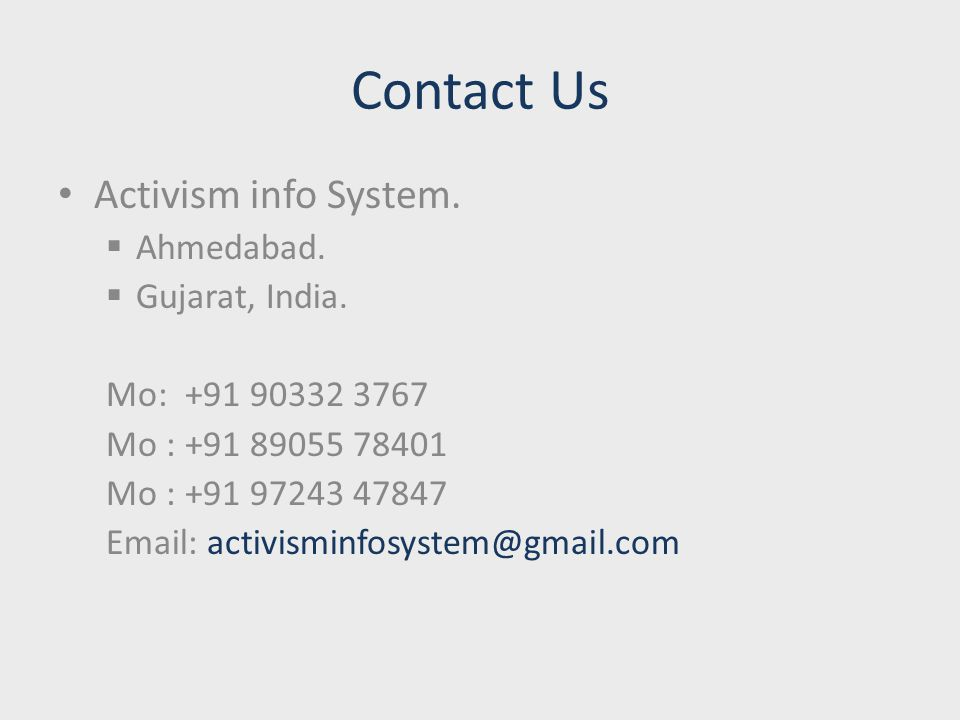Contact Us Activism info System.  Ahmedabad.  Gujarat, India.