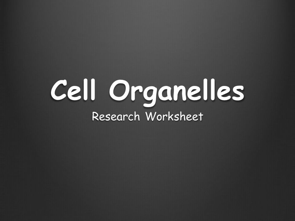 Cell Organelles Research Worksheet. Nucleus OrganelleNucleus Where ...
