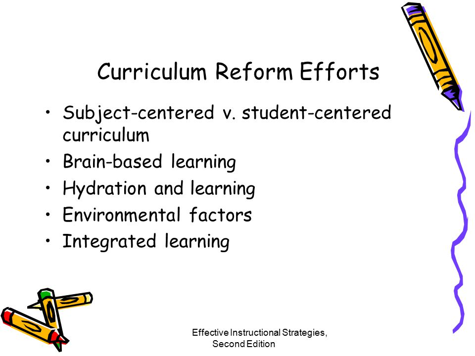 Curriculum Reform Efforts Subject-centered v.