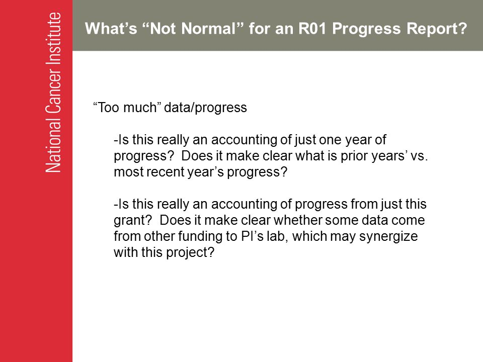 What's Not Normal for an R01 Progress Report.