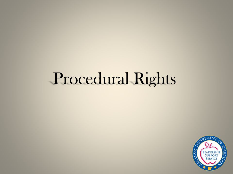 Procedural Rights