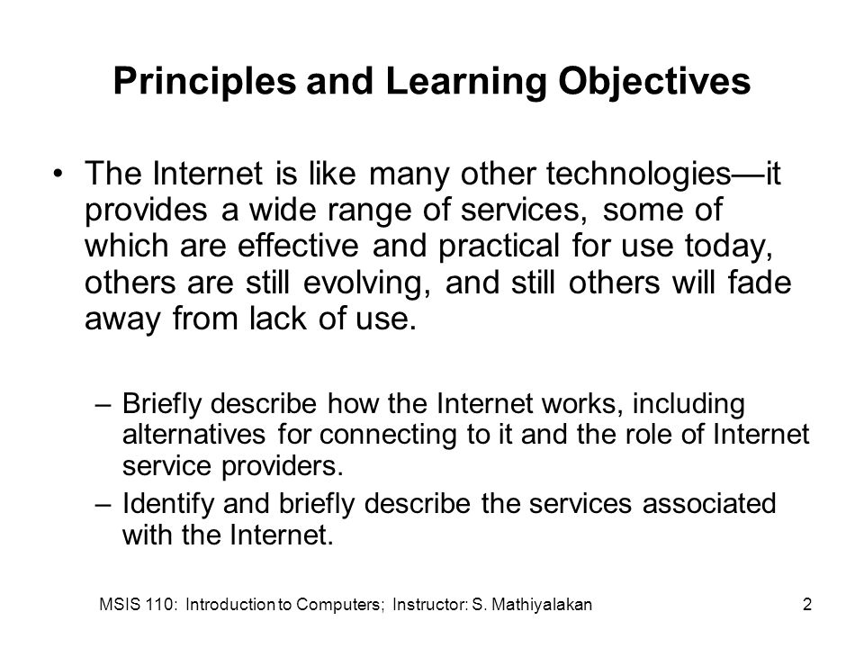 MSIS 110: Introduction to Computers; Instructor: S. Mathiyalakan23 Other Internet Services