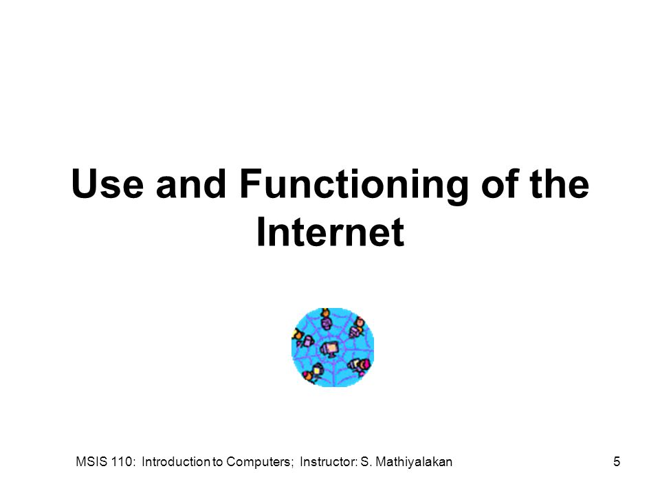 MSIS 110: Introduction to Computers; Instructor: S. Mathiyalakan26 Interesting Web Sites
