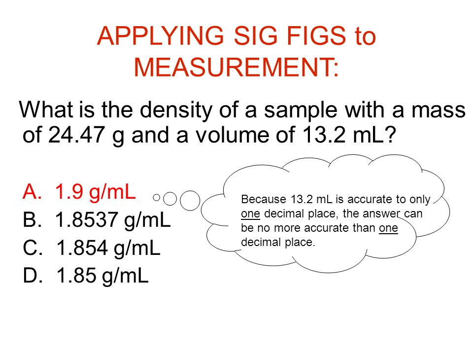 What is the density of a sample with a mass of g and a volume of 13.2 mL.