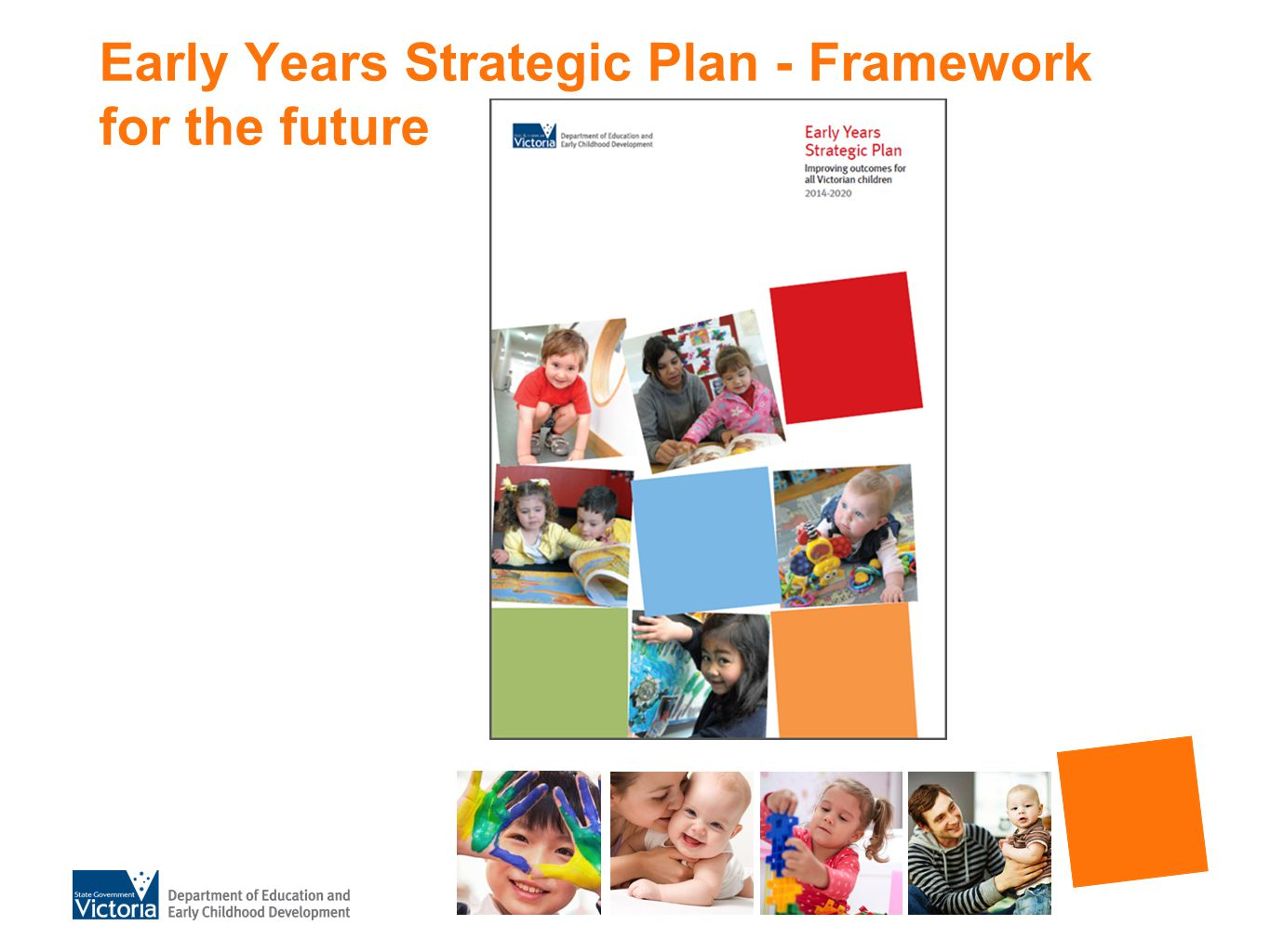 Early Years Strategic Plan - Framework for the future