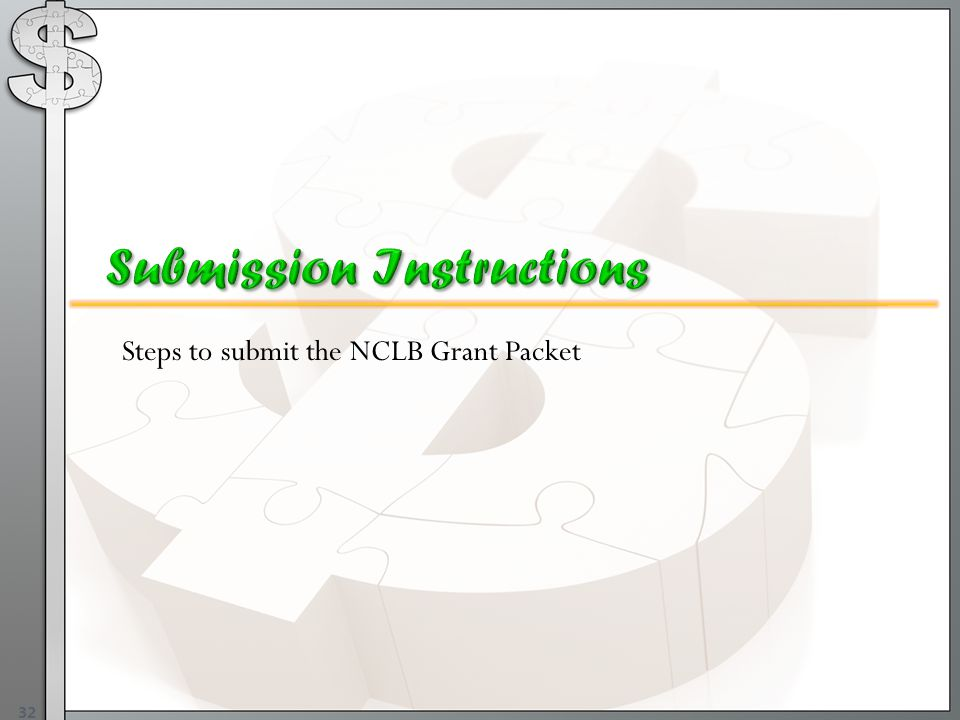 Steps to submit the NCLB Grant Packet 32