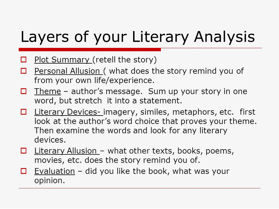 literary analysis of words Literary words in many writing exercises, whether they be writing a job application, creating a speech, orbusiness writing, you will probably have been told to use everyday words and keep your language simple.