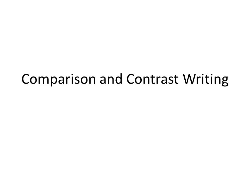 in what situations are compare-and-contrast essays effective weegy