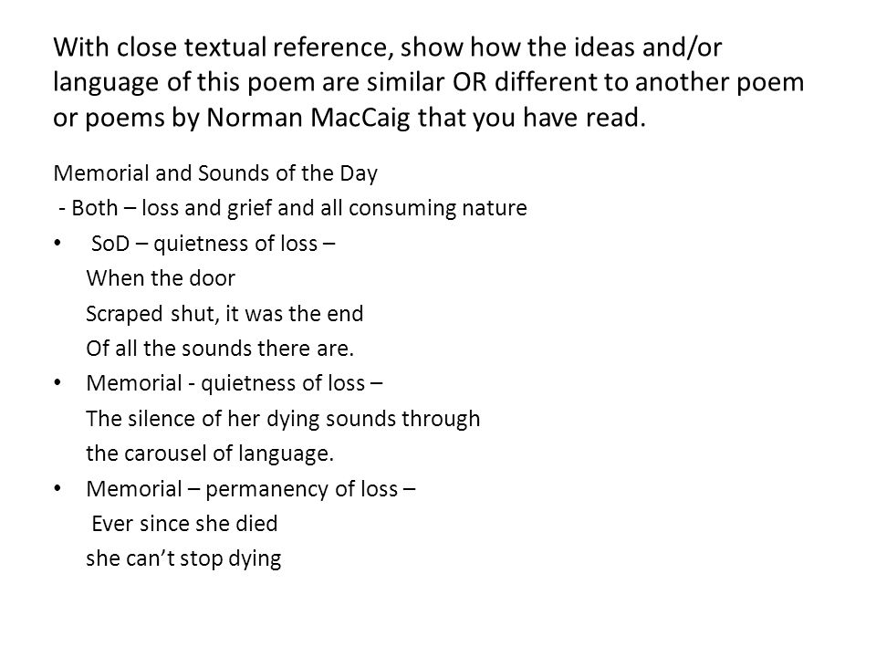 conveying emotions in visiting hour a poem by norman maccaig Visiting hour critical essay a poem which explores the feeling of loss is 'visiting hour' by norman maccaig throughout the poem, the poet explores the themes of death and pain using the emotions and thoughts of the persona in the first stanza, the writer uses many techniques to convey the.