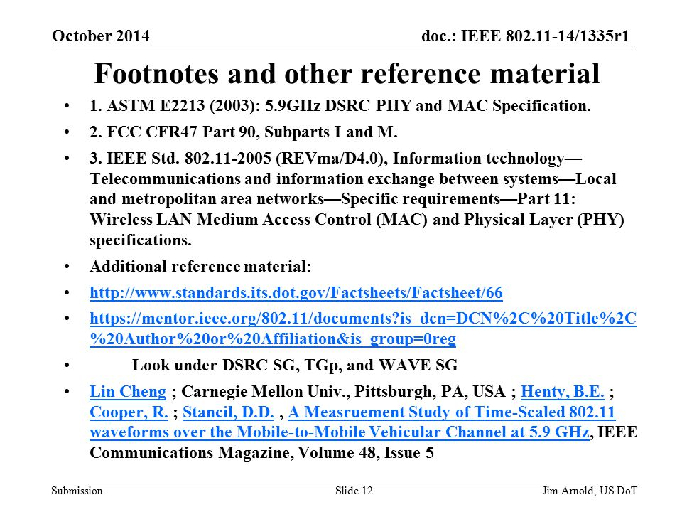 doc.: IEEE /1335r1 Submission Footnotes and other reference material 1.