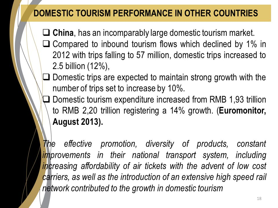  China, has an incomparably large domestic tourism market.
